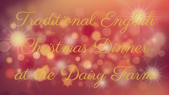 traditional English Christmas dinner at the dairy farm